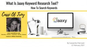 What Is Jaaxy Keyword Tool? How To Search Keywords