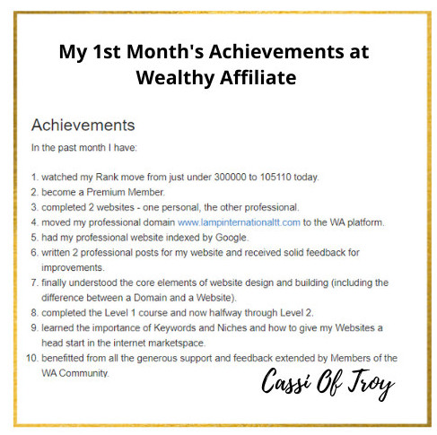 Cassi Of Troy's 1st Month's Achievements At Wealthy Affiliate