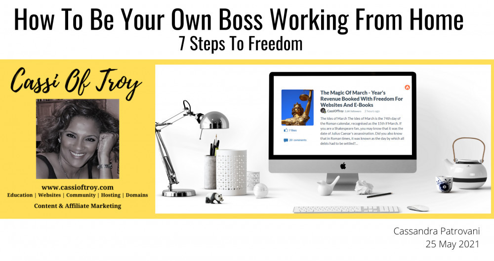 How To Be Your Own Boss Working From Home