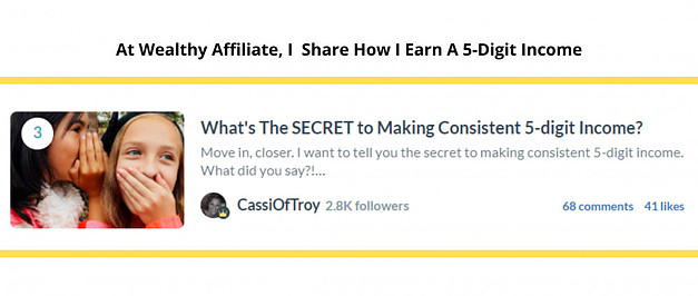 How I Earn A 5-Dight Income at Wealthy Affiliate